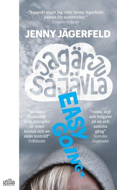 bokomslag Jag är ju så jävla easy going