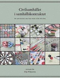 bokomslag Civilsamhället i samhällskontraktet : en antologi om vad som står på spel