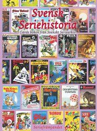 bokomslag Svensk seriehistoria fjärde boken från svenskt seriearkiv