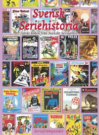 bokomslag Svensk seriehistoria fjärde boken från svenst seriearkiv