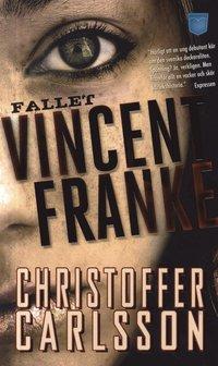 bokomslag Fallet Vincent Franke