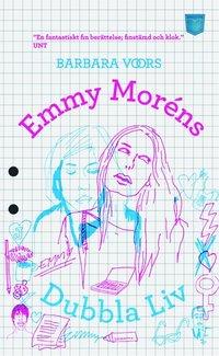 bokomslag Emmy Moréns dubbla liv