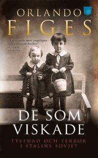 bokomslag De som viskade : tystnad och terror i Stalins Sovjet