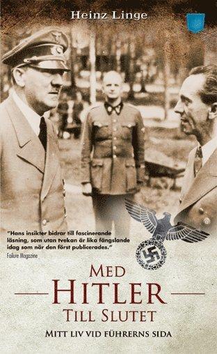 bokomslag Med Hitler till slutet : mitt liv vid führerns sida