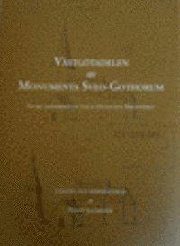 bokomslag Västgötadelen av Monumenta Sveo-Gothorum : Efter handskriften F.h.9 i Kungliga Biblioteket