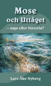 bokomslag Mose och uttåget - saga eller historia