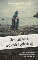 bokomslag Jesus var också flykting