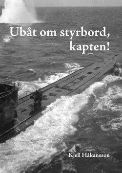 bokomslag Ubåt om styrbord, kapten!