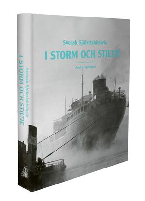 bokomslag Svensk Sjöfartshistoria -: i storm och stiltje