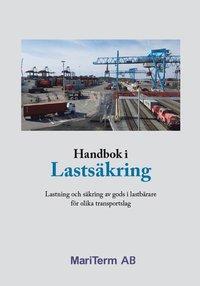bokomslag Handbok i Lastsäkring