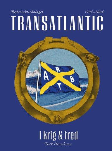 bokomslag Transatlantic - I krig och fred