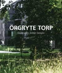 bokomslag Örgryte Torp – där staden möter Delsjön
