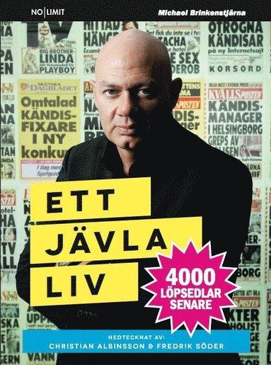 bokomslag Ett jävla liv : 4000 löpsedlar senare