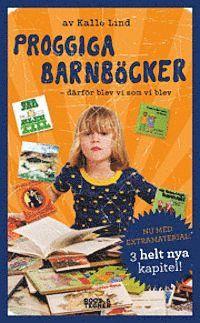 bokomslag Proggiga barnböcker : därför blev vi som vi blev