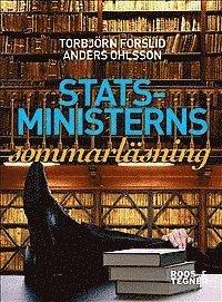 bokomslag Statsministerns sommarläsning : om litteratur, politik och bildning