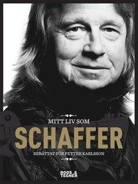 bokomslag Mitt liv som Schaffer