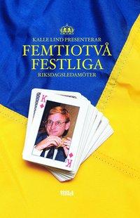 bokomslag Femtiotvå festliga riksdagsledamöter