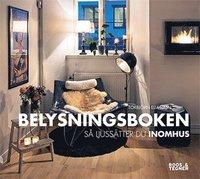 bokomslag Belysningsboken : så ljussätter du inomhus