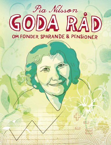 bokomslag Goda råd om fonder, sparande & pensioner