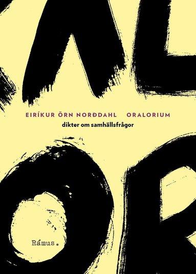 bokomslag Oralorium : dikter om samhällsfrågor