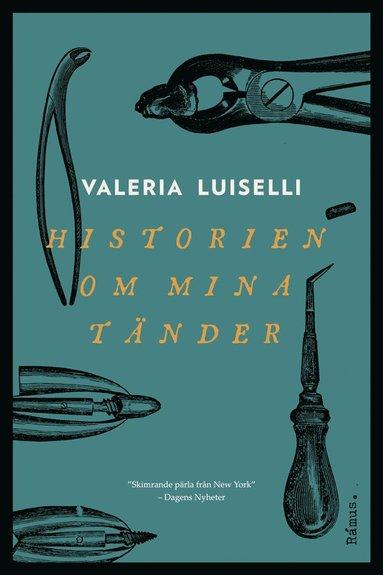 bokomslag Historien om mina tänder