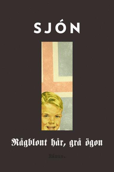 bokomslag Rågblont hår, grå ögon