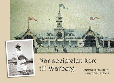 bokomslag När societeten kom till Warberg
