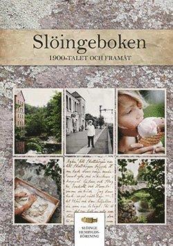bokomslag Slöingeboken - 1900-talet och framåt