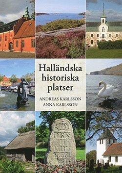 bokomslag Halländska historiska platser