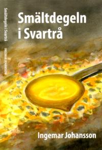 bokomslag Smältdegeln i Svartrå