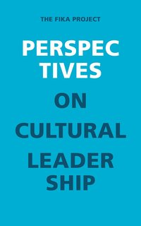 bokomslag Perspectives on Cultural Leadership : The Fika project