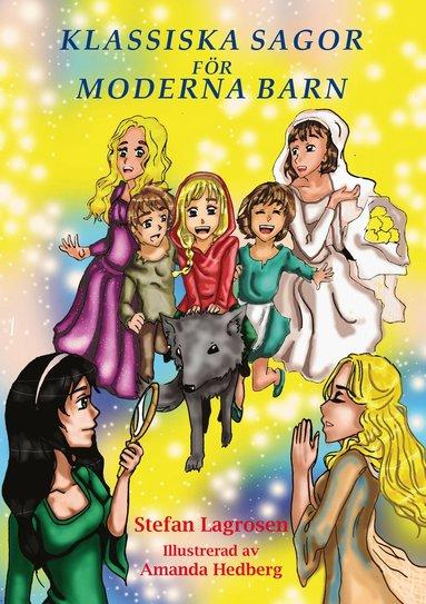 bokomslag Klassiska sagor för moderna barn