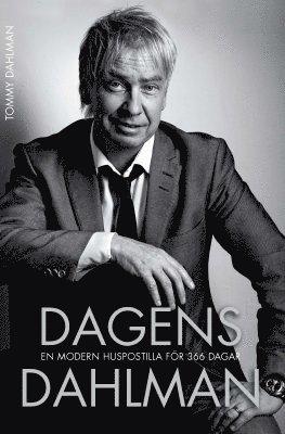 bokomslag Dagens Dahlman : en modern huspostilla för 366 dagar