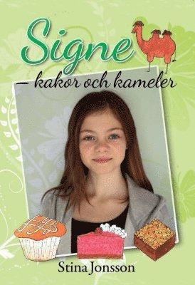 bokomslag Signe. Kakor och kameler