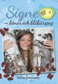bokomslag Signe. Bönor och blåbärspaj