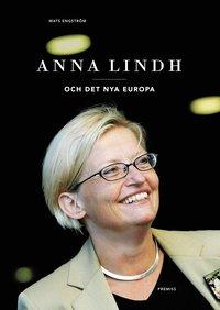 bokomslag Anna Lindh : och det nya Europa