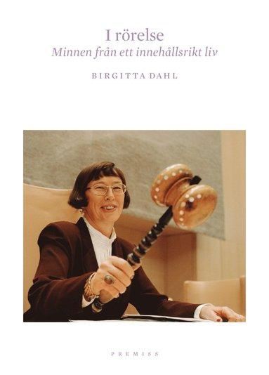 bokomslag I rörelse : minnen från ett innehållsrikt liv