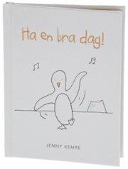 bokomslag Ha en bra dag! (Pingviner)