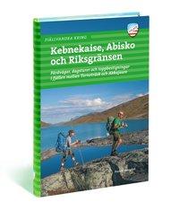 bokomslag Fjällvandra kring Kebnekaise, Abisko och Riksgränsen