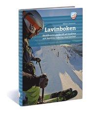 bokomslag Lavinboken : skidåkarens guide till att bedöma och hantera riskerna med laviner