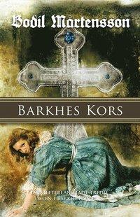 bokomslag Barkhes kors : en historisk spänningsroman