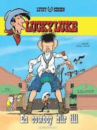 bokomslag Lucky Luke - En cowboy blir till