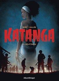 bokomslag Katanga - Splittring