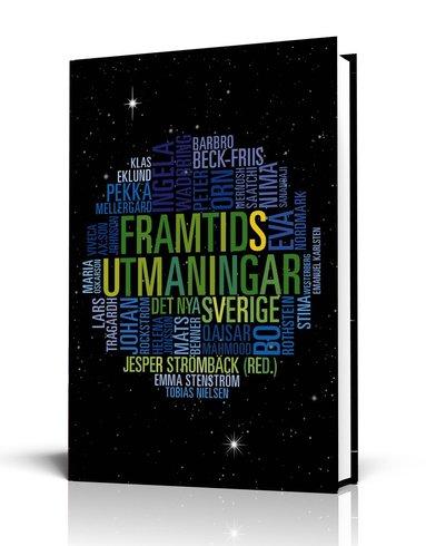 bokomslag Framtidsutmaningar : det nya Sverige