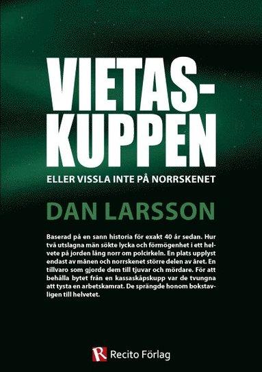 bokomslag Vietaskuppen : eller vissla inte på norrskenet