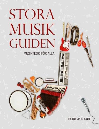 bokomslag Stora musikguiden (rev uppl) - Musikteori för alla