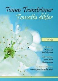 bokomslag Tomas Tranströmer Tonsatta dikter SATB