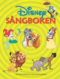 bokomslag Disneysångboken : de populäraste disneysångerna