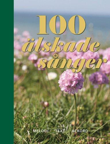 bokomslag 100 älskade sånger