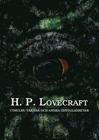 bokomslag Cthulhu vaknar och andra ohyggligheter